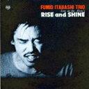 艺人名: I - 板橋文夫 イタバシフミオ / Rise And Shine 【CD】