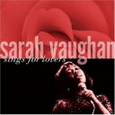 Artist Name: S - Sarah Vaughan サラボーン / Sings For Lovers 輸入盤 【CD】