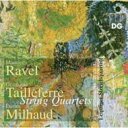 Composer: Ra Line - Ravel ラベル / ラヴェル:弦楽四重奏曲、タイユフェール:弦楽四重奏曲、ミヨー:弦楽四重奏曲第4番 ライプツィヒ弦楽四重奏団 輸入盤 【CD】