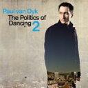 Artist Name: P - 【送料無料】 Paul Van Dyk ポールバンダイク / Politics Of Dancing: Vol.2 【CD】