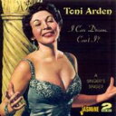Artist Name: T - 【送料無料】 Toni Arden / I Can Dream Can't I / Singer'ssinger 輸入盤 【CD】