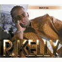 Artist Name: R - R Kelly アールケリー / Burn It Up 輸入盤 【CDS】