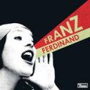 艺人名: F - Franz Ferdinand フランツフェルディナンド / You Could Have It So Much Better 輸入盤 【CD】