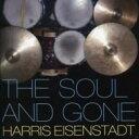 Artist Name: H - 【送料無料】 Harris Eisenstadt / Soul And Gone 輸入盤 【CD】