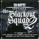 藝人名: Y - Yo Gotti / Blackout Squad: Vol.2 輸入盤 【CD】