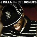 Artist Name: J - J Dilla ジェイディラ / Donuts 輸入盤 【CD】