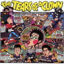 RC Succession アールシーサクセション / RC SUCCESSION 35th ANNIVERSARY: : the TEARS OF a CLOWN 【CD】