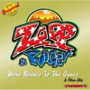 艺人名: Z - Zapp&Roger ザップ&ロジャー / More Bounce To The Ounce & Other Hits 輸入盤 【CD】