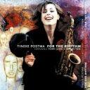 藝人名: T - Tineke Postma / For The Rhythm 【CD】
