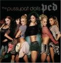 Artist Name: P - Pussycat Dolls プッシーキャットドールズ / Pcd 輸入盤 【CD】