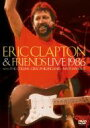 Eric Clapton エリッククラプトン / Eric Clapton And Friends Live1986 【DVD】