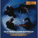 作曲家名: Ma行 - 【送料無料】 Mendelssohn メンデルスゾーン / String Quartet.1, 4, Etc: Vogler Q 輸入盤 【CD】