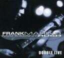 艺人名: F - Frank Marino フランクマリノ / Double Live 輸入盤 【CD】