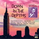 Artist Name: B - 【送料無料】 Bill Black / Down In The Depths 【CD】