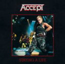 Accept アクセプト / Staying A Life 【CD】