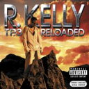 Artist Name: R - 【送料無料】 R Kelly アールケリー / Tp-3 Reloaded 輸入盤 【CD】