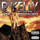 艺人名: R - 【送料無料】 R Kelly アールケリー / Tp-3 Reloaded 輸入盤 【CD】