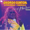 藝人名: G - George Clinton ジョージクリントン / Live At Montreux 2004 輸入盤 【CD】