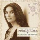 藝人名: E - Emmylou Harris エミルーハリス / Very Best Of : Heartaches & Highways 輸入盤 【CD】