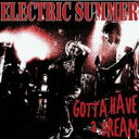 Artist Name: A Line - ELECTRIC SUMMER / GOTTA HAVE a DREAM 【CD】
