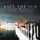 Artist Name: R - Race The Sun / Rest Of Our Lives Is Tonight 【CD】