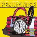 Pennywise ペニーワイズ / About Time 輸入盤 【CD】