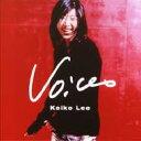艺人名: K - 【送料無料】 KEIKO LEE ケイコリー / Voices - The Best Of 【CD】