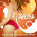 【送料無料】For The Love Of House: 2 輸入盤 【CD】