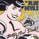 【送料無料】Blue Devils / Betty's Mad Dash 輸入盤 【CD】