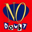 Artist Name: N - No Doubt / No Doubt 輸入盤 【CD】