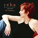 Artist Name: R - Reba McEntire / Greatest Hits Vol.3 - I'm A Survivor 輸入盤 【CD】