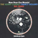 Artist Name: K - Kenny Clarke/Francy Boland ケニークラーク/フランシーボラン / Now Hear Our Meanin' 輸入盤 【CD】