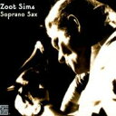 艺人名: Z - Zoot Sims ズートシムズ / Soprano Sax 輸入盤 【CD】