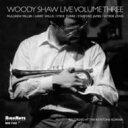 艺人名: W - Woody Shaw ウディショウ / Woody Shaw Live Volume Three 輸入盤 【CD】