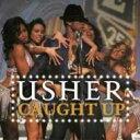 Artist Name: U - Usher アッシャー / Caught Up 輸入盤 【CDS】