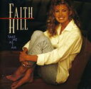 Artist Name: F - Faith Hill フェイスヒル / Take Me As I Am 輸入盤 【CD】