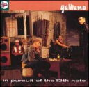 Galliano ガリアーノ / In Pursuit Of The 13th Note 輸入盤 【CD】
