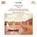 Composer: Sa Line - Satie サティ / ピアノ曲全集VOL.2犬のためのぶよぶよした前奏曲 / 他 ケルメンディ 輸入盤 【CD】