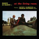 Artist Name: M - 【送料無料】 Marco Di Marco マルコディマルコ / At The Living Room 輸入盤 【CD】