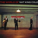 Artist Name: N - Nat King Cole ナットキングコール / World Of 【CD】