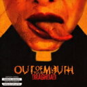Artist Name: O - Out Of Your Mouth / Draghdad 【CD】