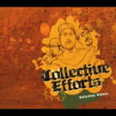 藝人名: C - Collective Efforts / Collective Efforts 【CD】