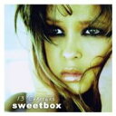 Sweetbox スウィートボックス / 13 Chapters 輸入盤 【CD】