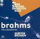 作曲家名: Ha行 - 【送料無料】 Brahms ブラームス / 交響曲全集 ビシュコフ / WDR交響楽団(3SACD) 輸入盤 【SACD】
