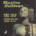 艺人名: M - 【送料無料】 Maxine Sullivan / 1950's: Swinging Miss Loch Lomond 1952-1959 輸入盤 【CD】