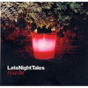 Artist Name: F - Four Tet フォーテット / Late Night Tales 輸入盤 【CD】