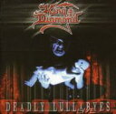 艺人名: K - 【送料無料】 King Diamond / Deadly Lullabye Live 輸入盤 【CD】