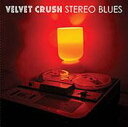 艺人名: V - Velvet Crush / Stereo Blues 輸入盤 【CD】