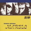 Mondo Grosso モンドグロッソ / MARBLE 【CD】