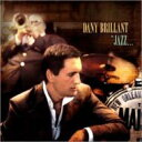Dany Brillant ダニーブリヤン / Jazz...a La Nouvelle Orleans 【CD】